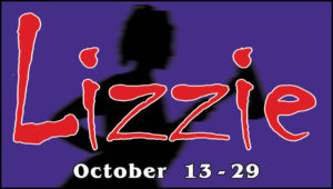 The Company Theatre's Open Auditions for Lizzie